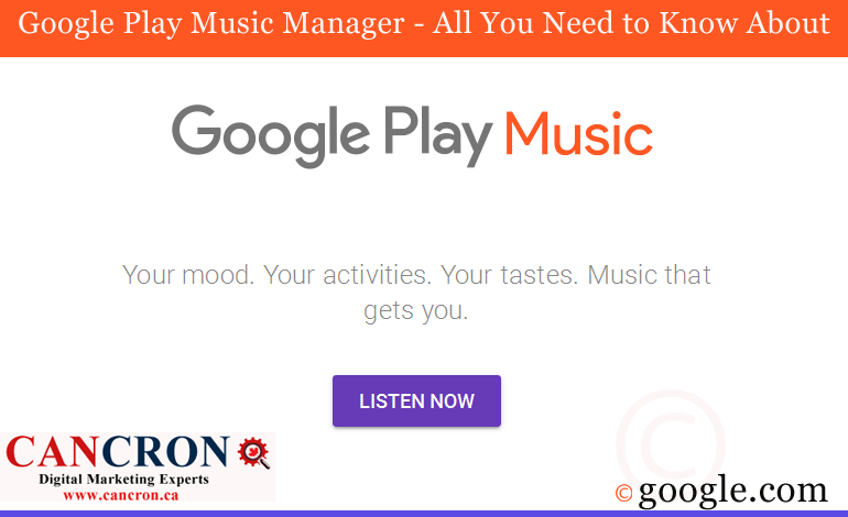 Google Play Music Manager – All You Need to Know About
