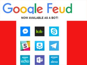 Google feud as Bot