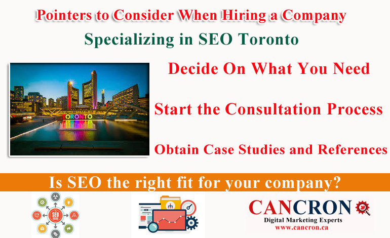 SEO Toronto Specializing Pointers to Consider When Hiring a Company