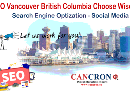 SEO Vancouver British Columbia Choose Wisely