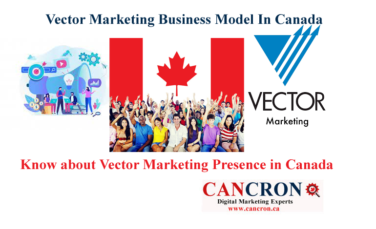 All You Need to Know about Vector Marketing Presence in Canada